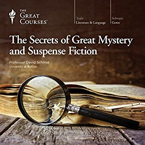 The Secrets of Great Mystery and Suspense Fiction by The Great Courses