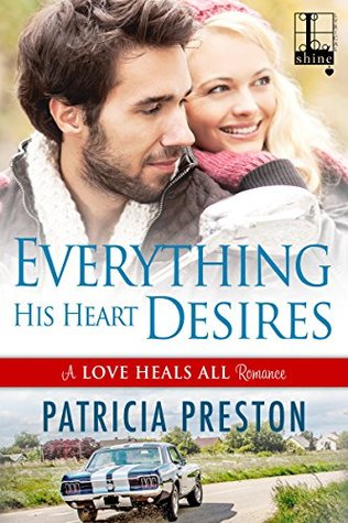 Everything His Heart Desires by Patricia Preston