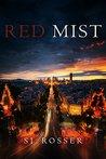 Red Mist: Fast Paced Espionage Thriller