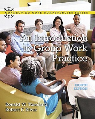 Introduction to Group Work Practice, An, with Enhanced Pearson eText -- Access Card Package (8th Edition) (Connecting Core Competencies)