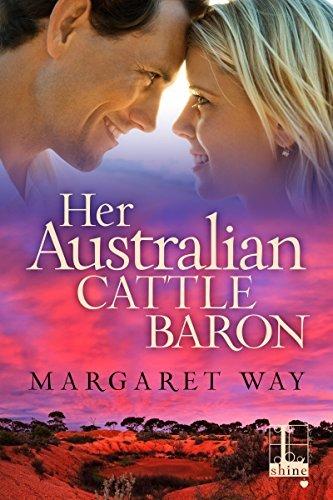 Her Australian Cattle Baron (The Australians Book 3)