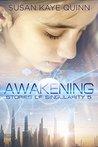 Awakening by Susan Kaye Quinn