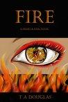 Fire: A Heart & S...