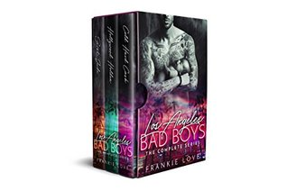 Los Angeles Bad Boys The Complete Series Cold Hard Cash, Hollywood Holden, Saint Jude by Frankie Love