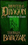 Mouth of the Dragon: Prophecy of the Evarun