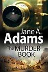 The Murder Book (Henry Johnstone Mystery, #1)