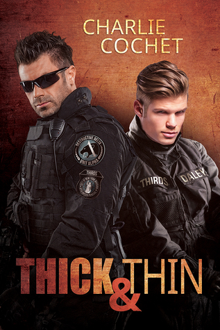 Release Day Review: Thick & Thin (THIRDS, Book 8) By Charlie Cochet