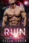 Ruin: Ardan K'ir: A Vaxillius Galaxy Epic Romance