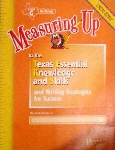 Measuring up to the Texas Essential Knowledge and Skills and Success Strategies for the Taks, Level G Writing - 7th Grade