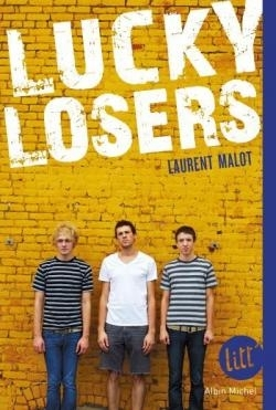 Lucky Losers de Laurent Malot 33706239