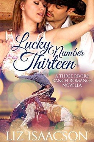Lucky Number Thirteen (Three Rivers Ranch Romance #7.5)