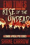 Rise of the Undead (End Times, #1)