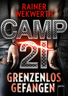 Camp 21 by Rainer Wekwerth