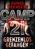 Camp 21 by Rainer Wekwerth