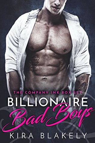 Billionaire Bad Boys by Kira Blakely