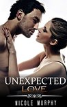 MILITARY ROMANCE COLLECTION: Unexpected Love (Contemporary Soldier Alpha Male Romance Collection)