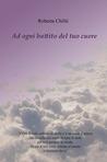 Ad ogni battito del tuo cuore by Roberta Chillè