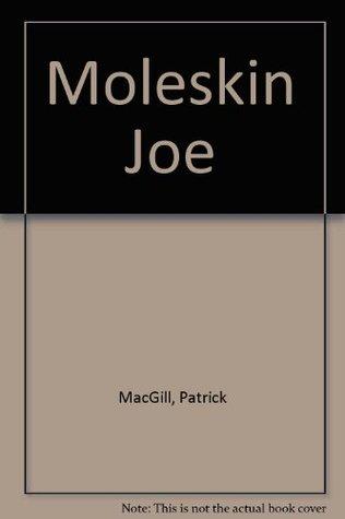 Moleskin Joe