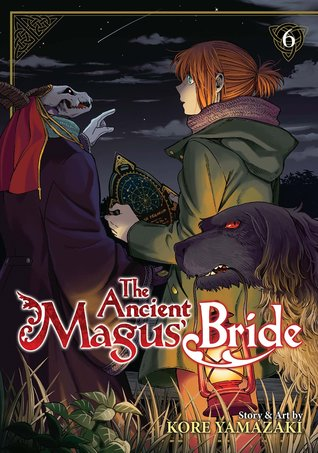 The Ancient Magus' Bride, Vol. 6