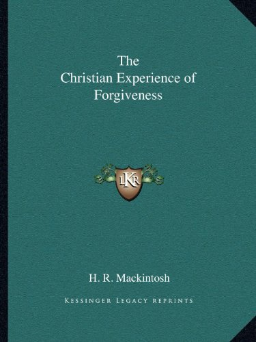 The Christian Experience of Forgiveness