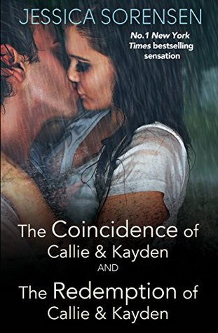 The Coincidence of Callie and Kayden / The Redemption of Callie and Kayden (The Coincidence #1-2)