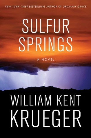Sulfur Springs by William Kent Krueger