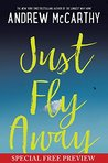 Just Fly Away: Special Preview - The First 7 Chapters