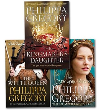 Philippa Gregory Cousins War Series Collection 3 Books Set- The Lady of the Rivers, The Kingmaker's Daughter, The White Queen