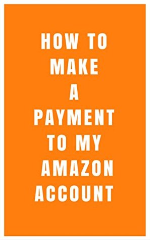 How To Make A Payment To My Account