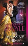 Six Impossible Things by Elizabeth Boyle