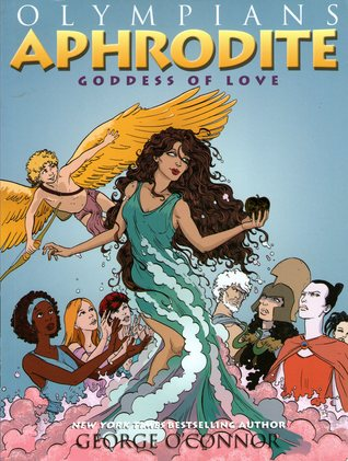Aphrodite: Goddess of Love (Olympians, #6)