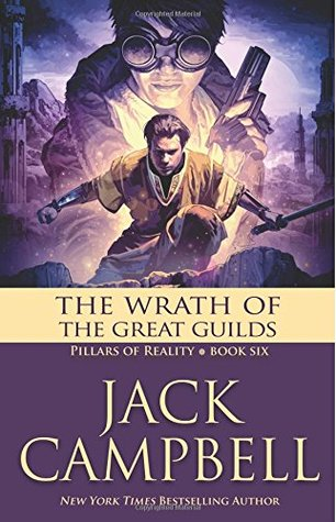 The wrath of the great guilds by Jack Campbell