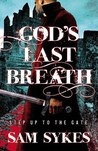 God's Last Breath (Bring Down Heaven, #3)