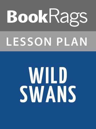 Lesson Plans Wild Swans: Three Daughters of China