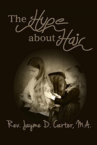 The Hype About Hair (Holiness Helps Book 1)