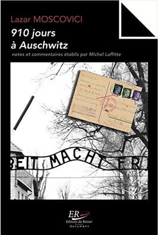 910 jours à Auschwitz