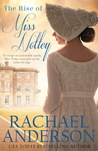 The Rise of Miss Notley (Tanglewood, #2)