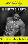 Where Angels Fear To Tread (Herc's Mercs, #6)