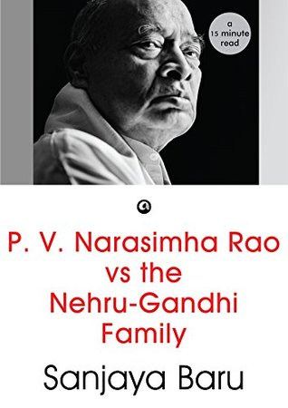 p-v-narasimha-rao-vs-the-nehru-gandhi-family