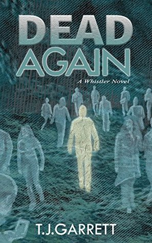 dead-again-paranormal-and-urban-fantasy-the-whistler-series-book-1