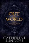 Out of This World by Catherine Lundoff