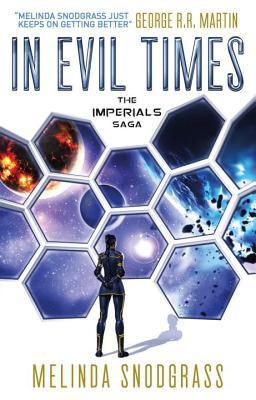 In Evil Times by Melinda M. Snodgrass