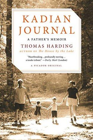 Kadian Journal: A Father's Memoir