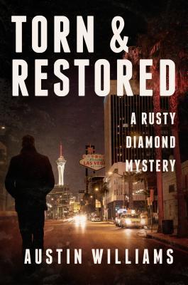 Torn & Restored: A Rusty Diamond Mystery