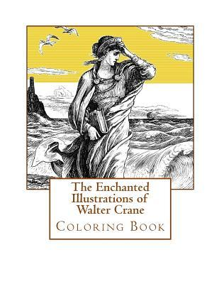 Adult Coloring Book: The Enchanted Illustrations of Walter Crane: Stress Relieving Designs