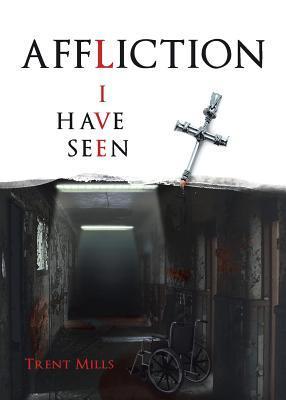 Affliction I Have Seen Download Epub