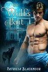 The Wolf's Bait (The Wolf's Peak Saga, #2)
