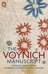 The Voynich Manuscript: The Complete Edition of the World's Most Mysterious and Esoteric Codex