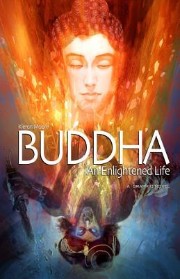 Buddha: An Enlightened Life