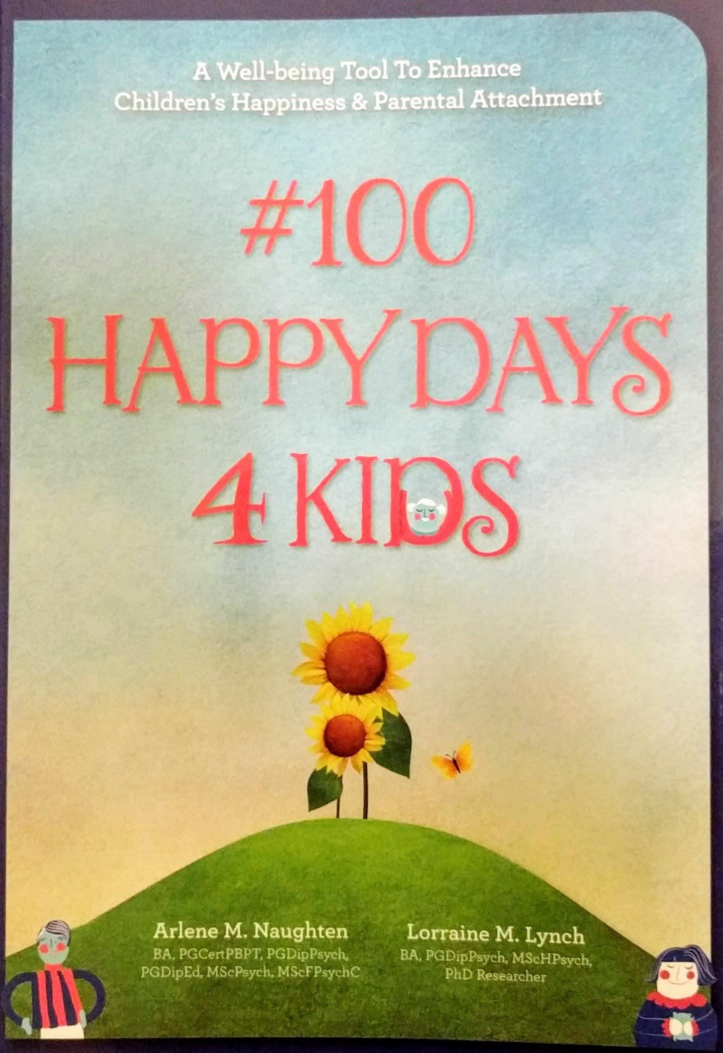 #100 happy days for kids